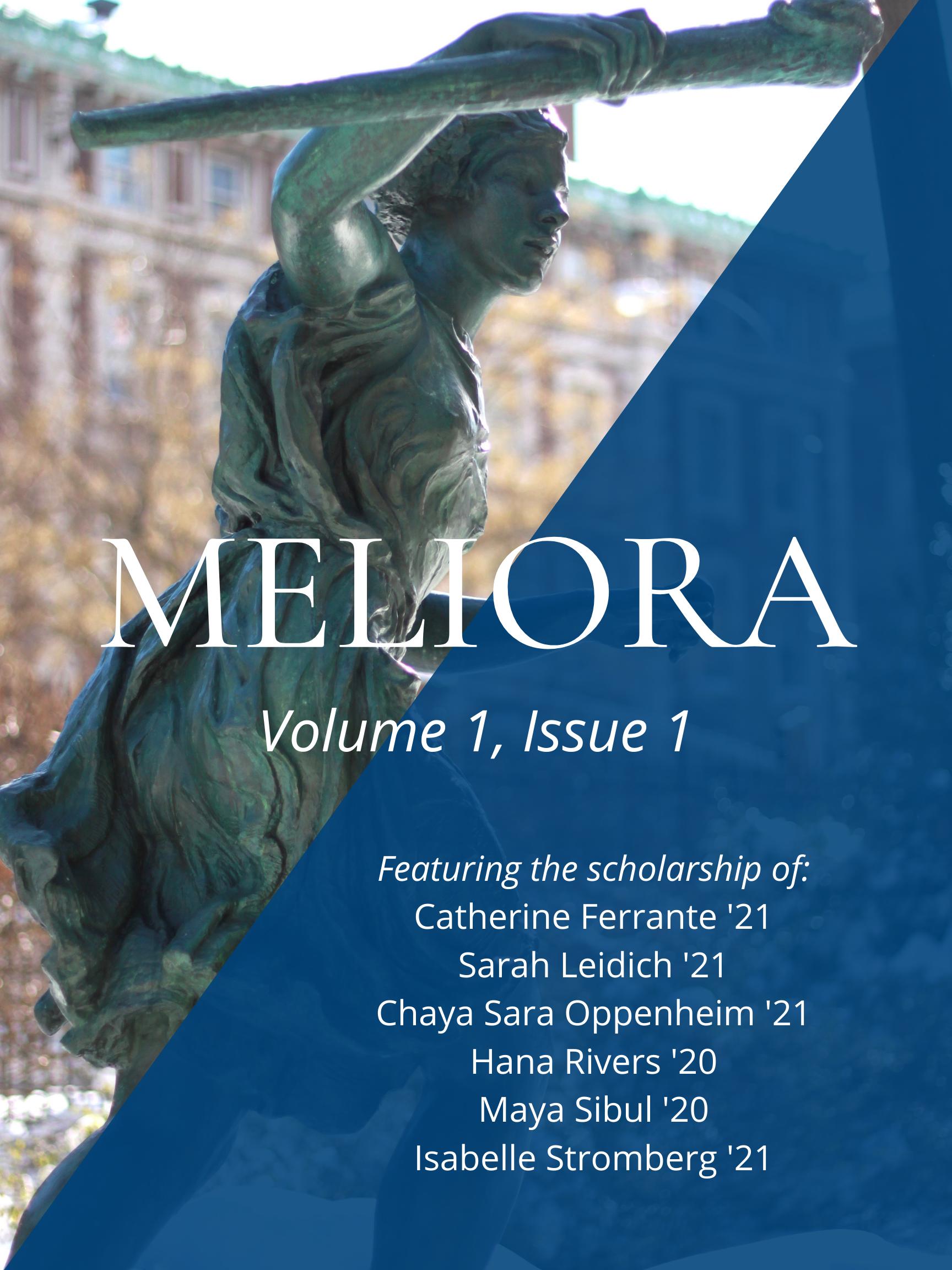 Meliora: Volume 1, Issue 1