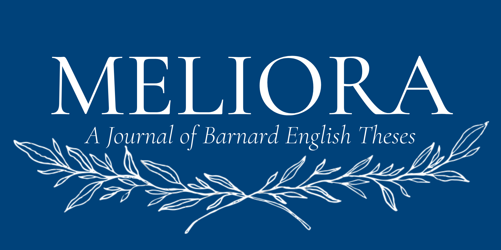 Meliora: A Journal of Barnard English Theses